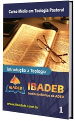 Livro 01 - CMAT - Introdução a Teologia