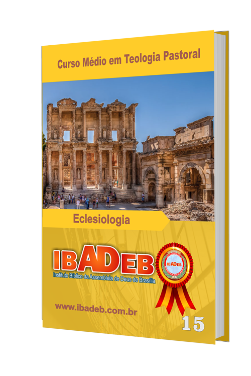 Livro 15 - CMT - Eclesiologia (Doutrina da Igreja)