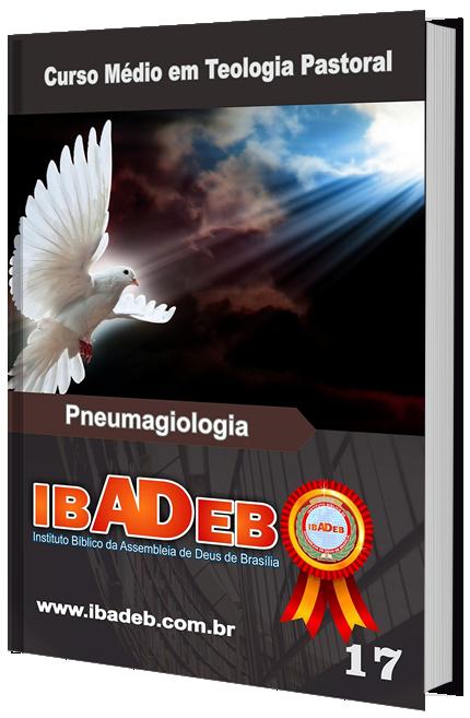 Livro 17 - CMAT - Pneumagiologia (Doutrina do Espírito Santo)