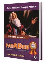 Livro 06 - CMT - Profetas Maiores